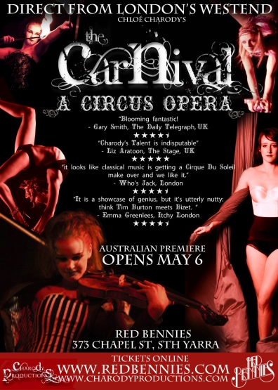 'The Carnival' a circus opera by Chloé Charody | Melbourne 2012